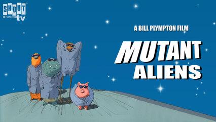 Mutant Aliens - Trailer