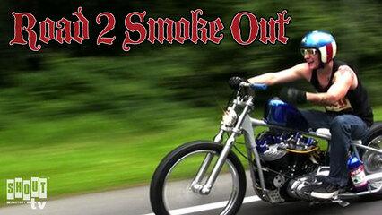 Road 2 Smoke Out