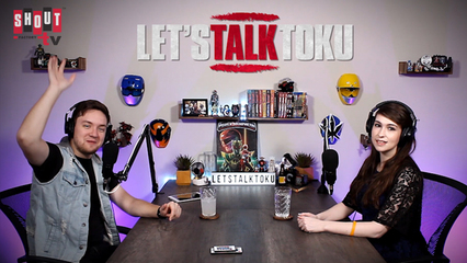 Let's Talk Toku: S1 E1 - Introduction To Tokusatsu