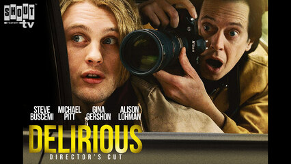 Delirious: Official Director's Cut