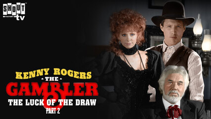 The Gambler Returns: The Luck Of The Draw (Part 2)