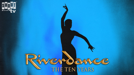 Riverdance: The Ten Years