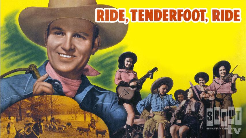 Ride, Tenderfoot, Ride