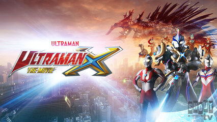 Ultraman X The Movie
