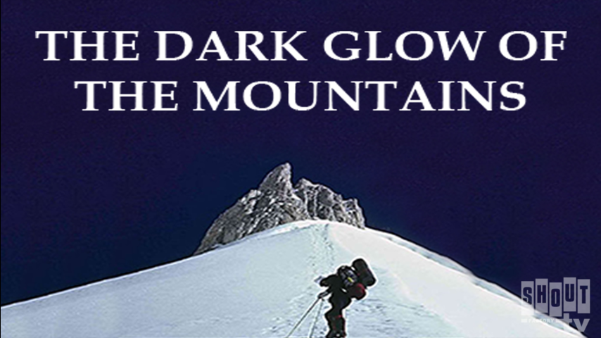 The Dark Glow Of The Mountains