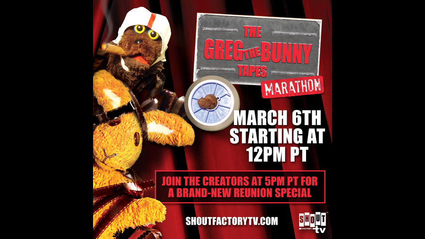 The Greg The Bunny Tapes Marathon - Saturday March 6th at 12 PM PT!