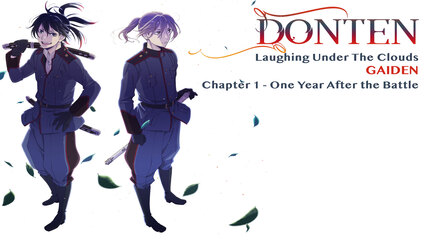 Donten: Laughing Under The Clouds - Gaiden: Chapter 1 - One Year After The Battle [Dubbed]