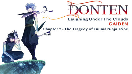 Donten: Laughing Under The Clouds - Gaiden: Chapter 2 - The Tragedy Of Fuuma Ninja Tribe [Dubbed]