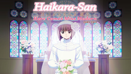 Haikara-San: Here Comes Miss Modern: Part 2 [Subtitled]