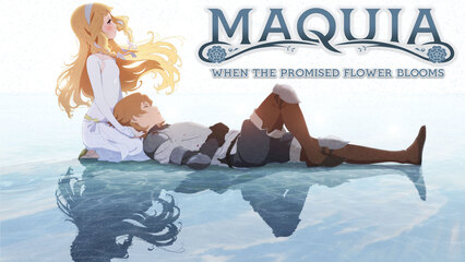 Maquia: When The Promised Flower Blooms [Dubbed]