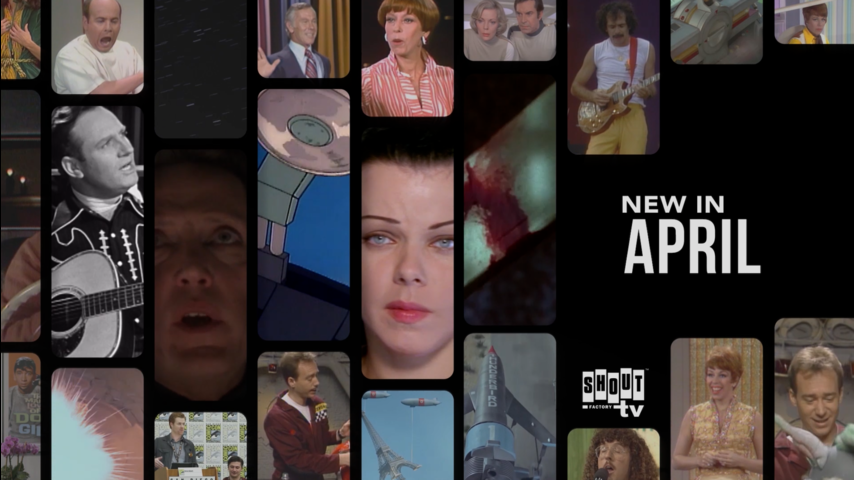 See What's New on Shout! Factory TV in April!