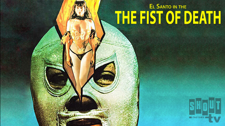 Santo: The Fist Of Death