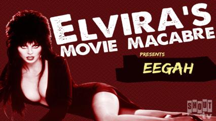 Elvira's Movie Macabre: Eegah