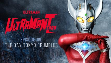 Ultraman Taro: S1 E9 - The Day Tokyo Crumbles