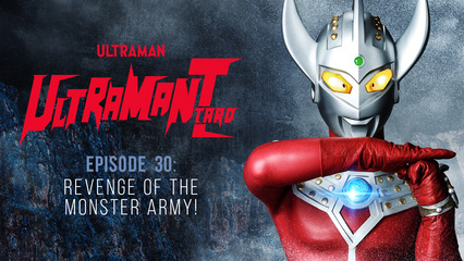 Ultraman Taro: S1 E30 - Revenge Of The Monster Army!