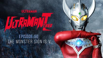 Ultraman Taro: S1 E50 - The Monster Sign Is V