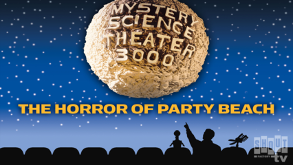 MST3K: The Horror Of Party Beach