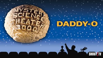 MST3K: Daddy-O