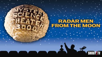 MST3K: Radar Men From The Moon