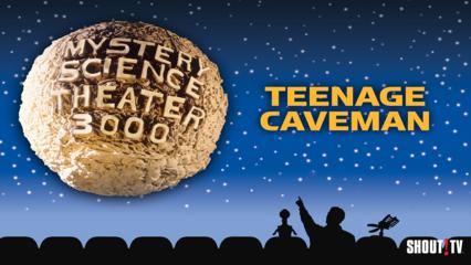 MST3K: Teenage Caveman