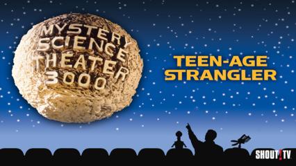 MST3K: Teen-Age Strangler