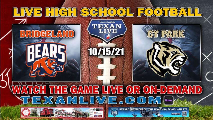 Bridgeland vs Cy park - 7:00PM- 10/15/2021- Football - Live from CFFCU Stadium
