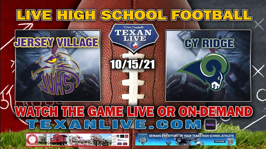 Jersey Village vs Cy Ridge - 7:00PM- 10/15/2021- Football - Live from Pridgeon Stadium