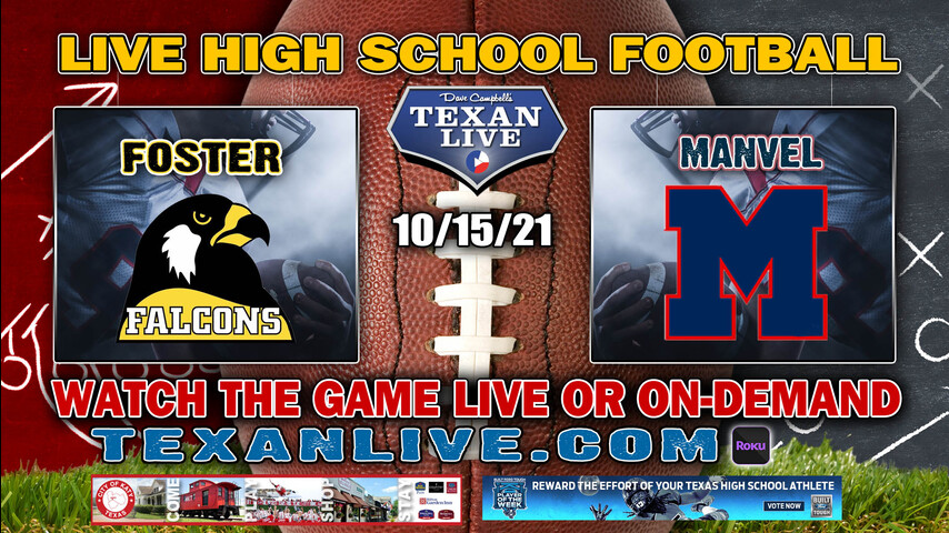 Foster vs Manvel - 7:00PM- 10/15/2021- Football - Live from Freedom Field