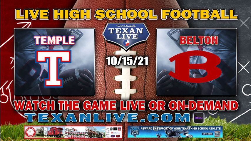 Temple vs Belton - 7:30PM- 10/15/2021- Football - Live from Tiger Field