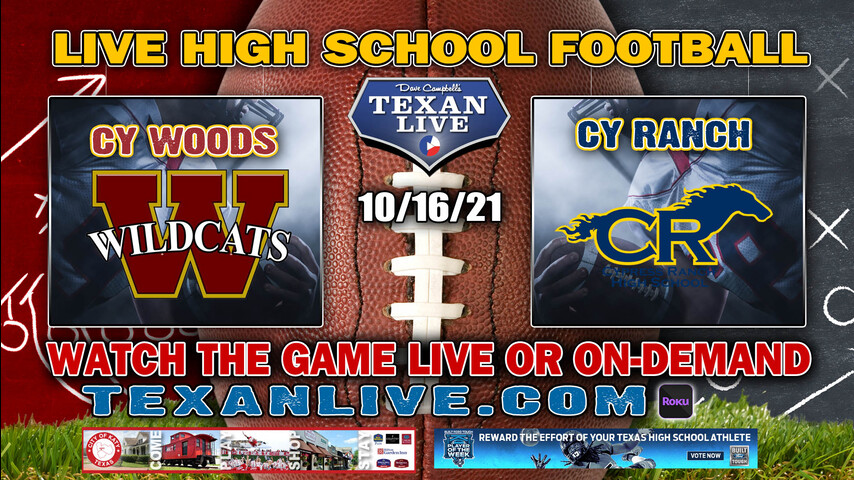 Cy Woods vs Cy Ranch - 7:00PM- 10/16/2021- Football - Live from CFFCU Stadium