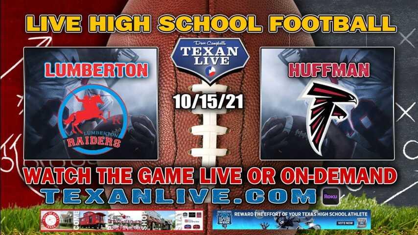 Lumberton vs Huffman Hargrave - 7:00PM- 10/15/2021- Football - Live from Falcon Stadium