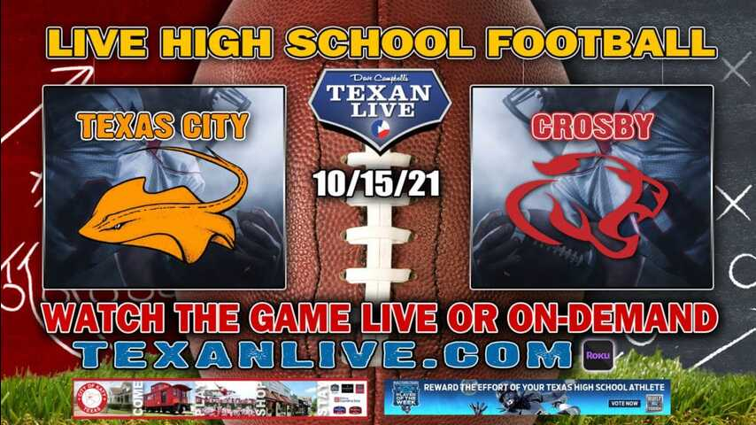 Texas City vs Crosby - 7:30PM- 10/15/2021- Football - Live from Cougar Stadium