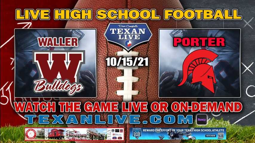 Waller vs Porter - 7:00PM- 10/15/2021- Football - Live from Randall Reed Stadium