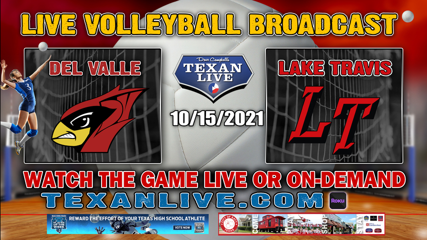 Del Valle vs Lake Travis - 5:30PM JV - 6:30PM V - 10/15/2021- Volleyball - Live from Lake Travis HS