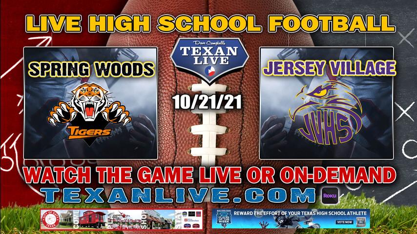 Spring Woods vs Jersey Village - 6:30PM- 10/21/2021- Football - Live from Pridgeon Stadium