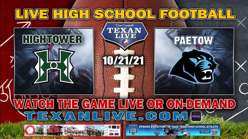 Hightower vs Paetow - 7PM- 10/21/2021- Football - Live from Rhodes Stadium