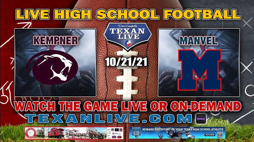 FB Kempner vs Manvel- 7PM- 10/21/2021- Football - Live from Freedom Field