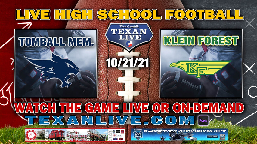 Tomball Memorial vs Klein Forest- 7PM- 10/21/2021- Football - Live from Klein Memorial Stadium