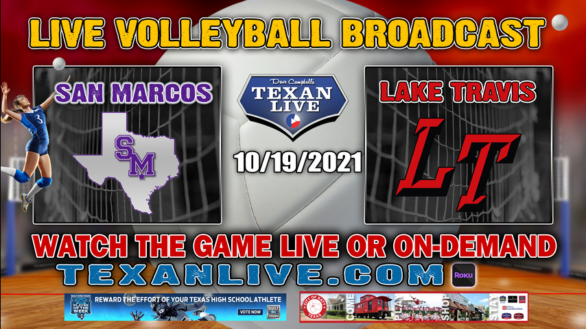 San Marcos vs Lake Travis - 5:30PM JV - Varisty 6:30pm - 10/19/2021- Volleyball - Live from Lake Travis HS
