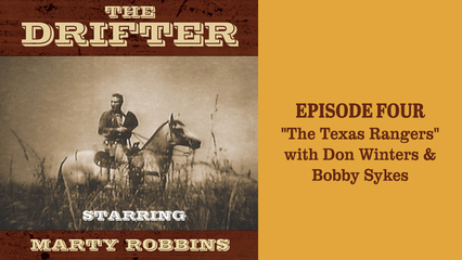 """The Drifter - episode 4 """"The Texas Rangers"""" with Don Winters & Bobby Sykes"""