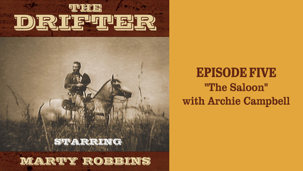 """The Drifter - episode 5 """"The Saloon"""" with Archie Campbell"""