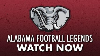Alabama Football Legends Reunion Vol. 1 - WATCH NOW