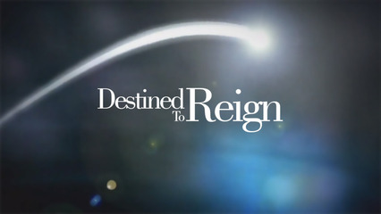 Destined to Reign - Joseph Prince