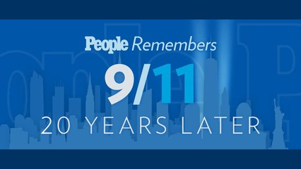 09/10/21 | PEOPLE Remembers 9/11: 20 Years Later
